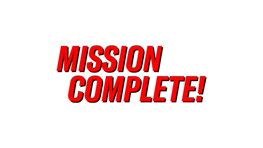 Mission Complete