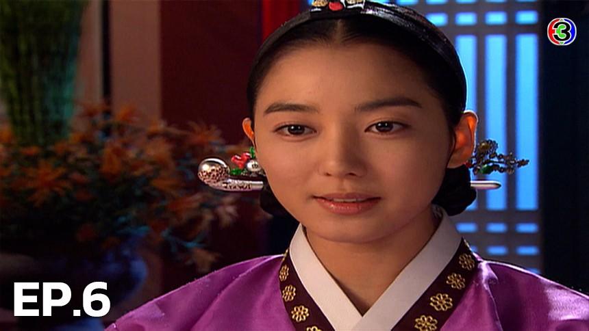 Dong Yi, The Jewel in the Crown ทงอี จอมนางคู่บัลลังก์ EP.6