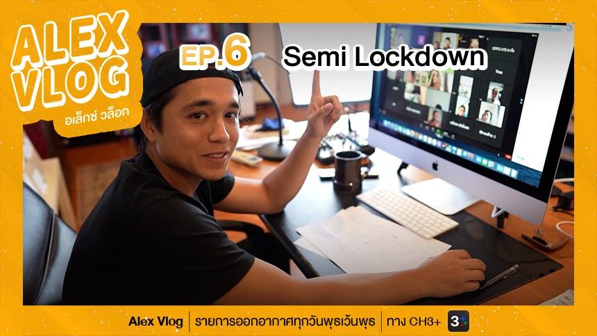 Semi Lockdown EP.6